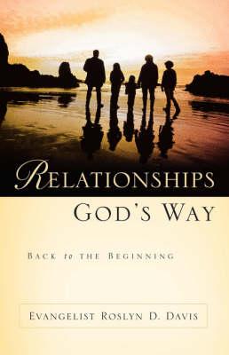 Relationships God's Way (Paperback)