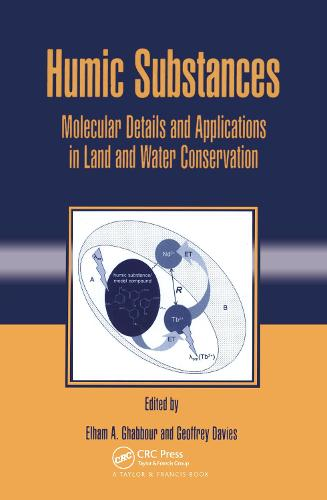 Humic Substances: Molecular Details and Applications in Land and Water Conservation (Hardback)
