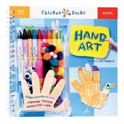 Hand Art: A Trace and Colour Handbook - Klutz Chicken Socks S.
