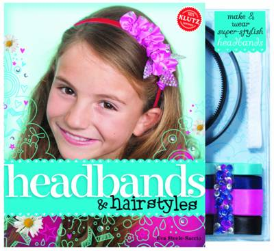 Headbands and Hairstyles - Klutz
