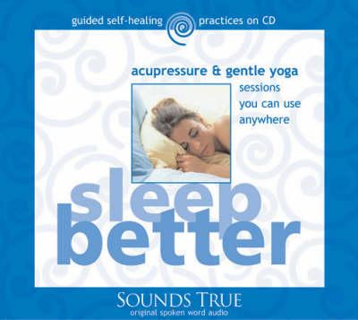 Sleep Better: Acupressure & Gentle Yoga - Personal Healing (CD-Audio)