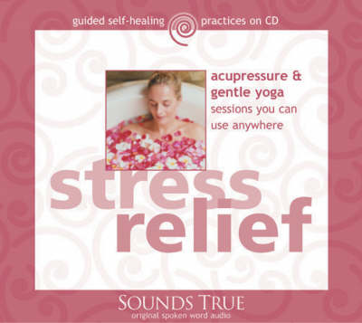 Stress Relief: 1 Audio CD, 1.25 Hours - Guided self-healing (CD-Audio)
