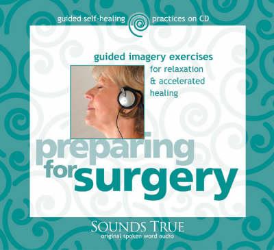 Preparing for Surgery (CD-Audio)