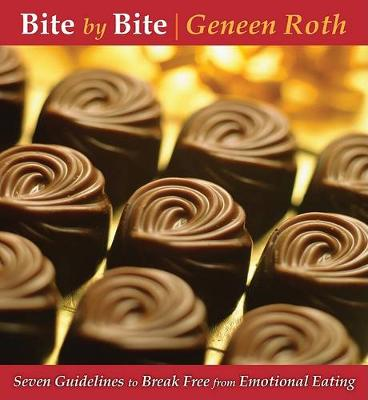 Bite by Bite: Seven Guidelines to Break Free from Emotional Eating (CD-Audio)