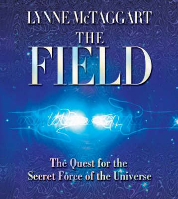Field: The Quest for the Secret Force of the Universe (CD-Audio)