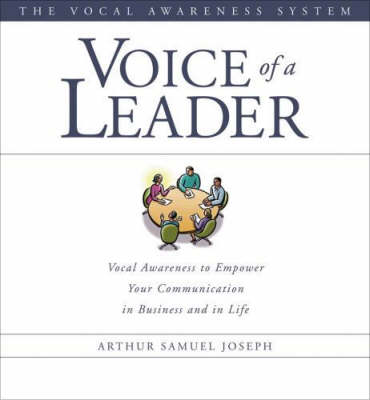 Voice of a Leader: Empowering Your Communication in Business and Life (CD-Audio)