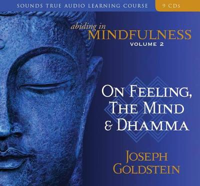 Abiding in Mindfulness: Abiding in Mindfulness Feelings and the Mind v. 2 (CD-Audio)