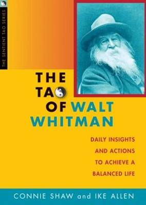 Tao of Walt Whitman: Daily Insights & Actions to Achieve a Balanced Life (Paperback)