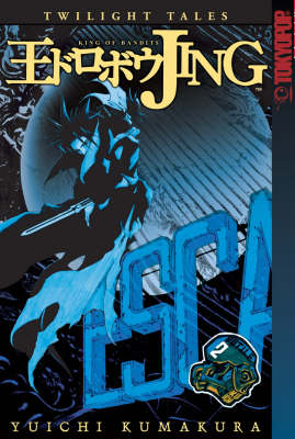 Jing: King of Bandits - Twilight Tales v. 2 (Paperback)