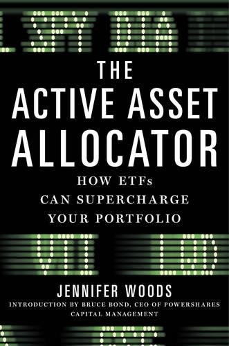 The Active Asset Allocator: How Low-cost ETFs Can Supercharge Your Portfolio (Hardback)