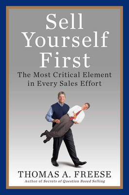 Sell Yourself First: Stand Out, Build Value, and Win More Sales (Hardback)