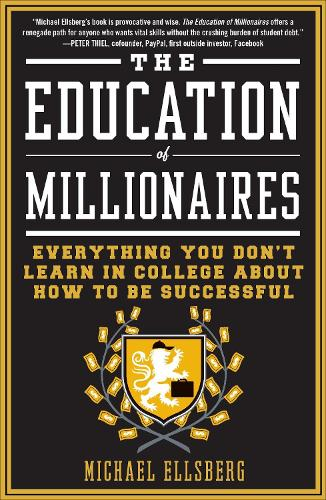 The Education of Millionaires (Paperback)