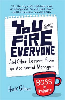 You Can't Fire Everyone (Paperback)