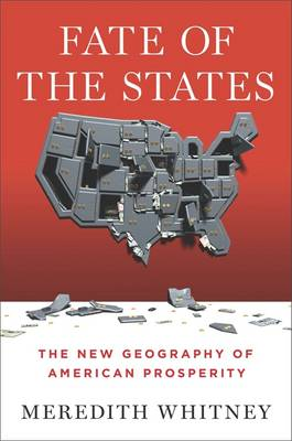 Fate of the States: The New Geography of American Prosperity (Hardback)