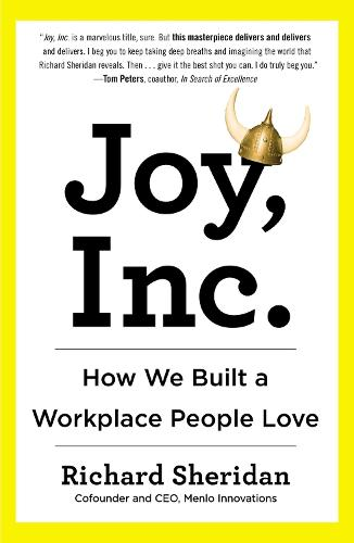 Joy, Inc: How We Built a Workplace People Love (Paperback)