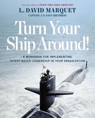Turn Your Ship Around: The Leader-Leader Workbook (Paperback)