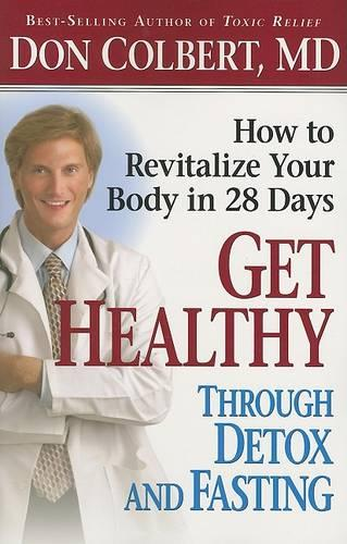 Get Healthy Through Detox and Fasting (Paperback)