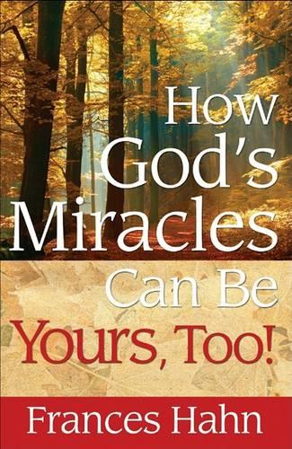 How God'S Miracles Can Be Yours (Paperback)