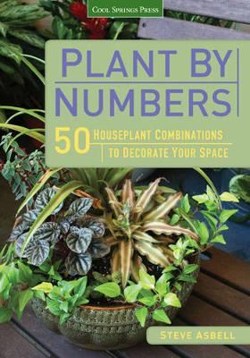 Plant by Numbers: 50 Houseplant Combinations to Decorate Your Space (Paperback)