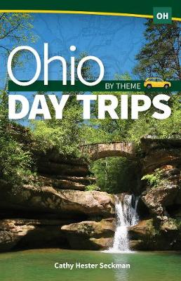 Ohio Day Trips by Theme - Day Trip (Paperback)