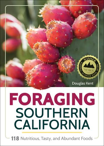 Foraging Southern California: 118 Nutritious, Tasty, and Abundant Foods (Paperback)