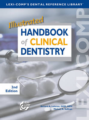 Illustrated Handbook of Clinical Dentistry (Spiral bound)