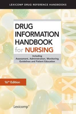 Drug Information Handbook for Nursing (Paperback)