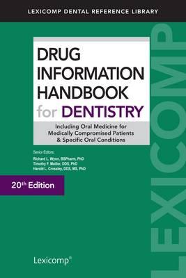 Drug Information Handbook for Dentistry (Paperback)