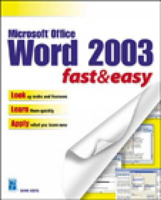 Microsoft Word 2003 Fast and Easy (Paperback)