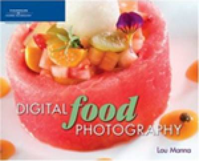 Digital Food Photography (Paperback)