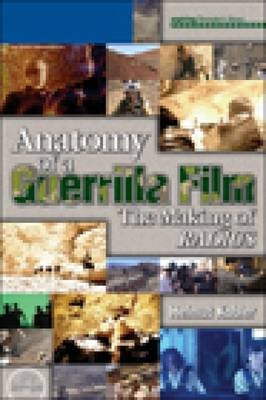 "Anatomy of a Guerrilla Film: the Making of  ""Radius"""