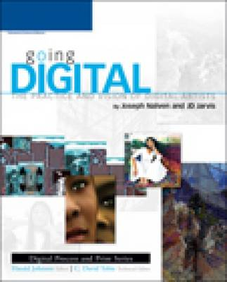 Going Digital: The Practice and Vision of Digital Artists (Paperback)