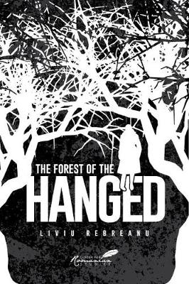 The Forest of the Hanged (Hardback)