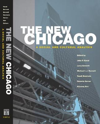 The New Chicago: A Social and Cultural Analysis (Paperback)