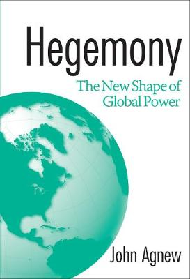 Hegemony: The New Shape Of Global Power (Paperback)