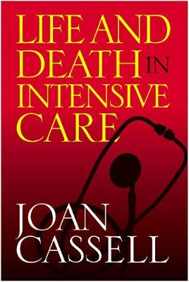 Life And Death In Intensive Care (Paperback)