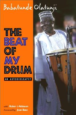 The Beat Of My Drum: An Autobiography (Paperback)