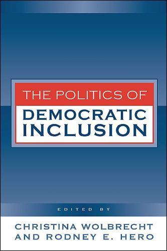 Politics of Democratic Inclusion (Hardback)