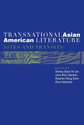 Transnational Asian American Literature: Sites and Transits (Paperback)