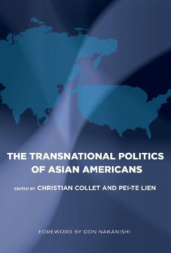 The Transnational Politics of Asian Americans - Asian American History & Cultu (Hardback)