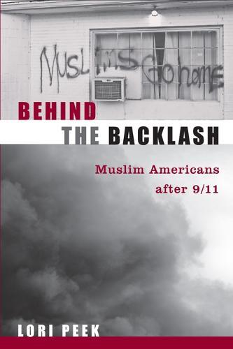 Behind the Backlash: Muslim Americans After 9/11 (Paperback)