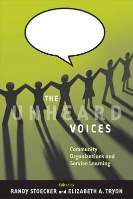 The Unheard Voices: Community Organizations and Service Learning (Paperback)