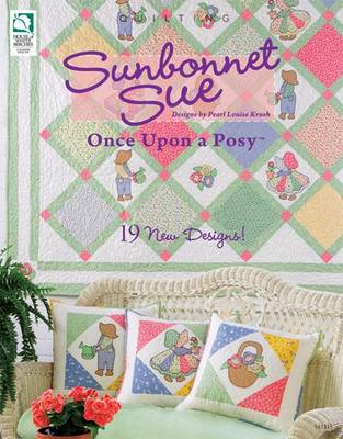 Sunbonnet Sue: Once Upon a Posy (Paperback)