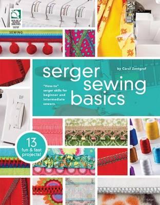 Serger Sewing Basics (Paperback)
