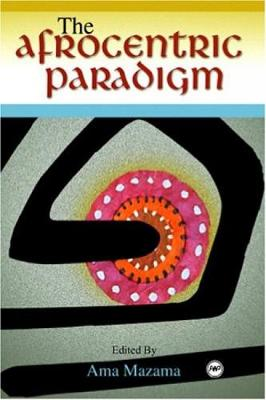 The Afrocentric Paradigm (Paperback)