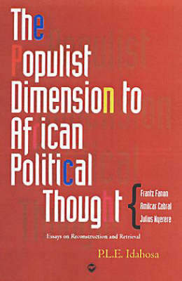 The Populist Dimension To African Political Thought: Essays on Reconstruction and Retrieval (Paperback)