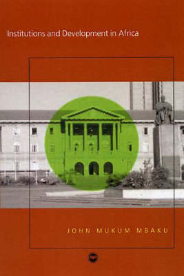 Institutions and Development in Africa (Paperback)