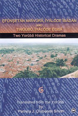 Two Yoruba Historical Dramas (Paperback)