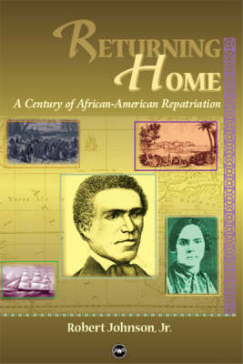 Returning Home: A Century of African Repatriation (Paperback)