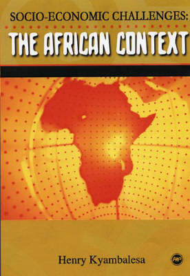 The African Context: Socio-Economic Challenges (Paperback)